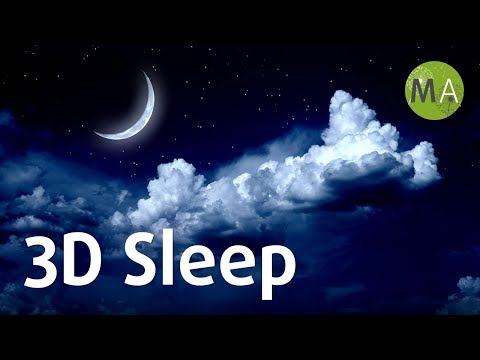 3D Sleep Music, 8-Hour Sleep Cycle Music Rocks You To Sleep ☾1015
