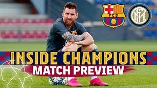 INSIDE CHAMPIONS   Barça-Inter match preview
