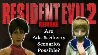 Resident Evil 2 Remake | Ada Wong & Sherry Birkin Scenario Possibilities | ARE MORE CHANGES COMING?
