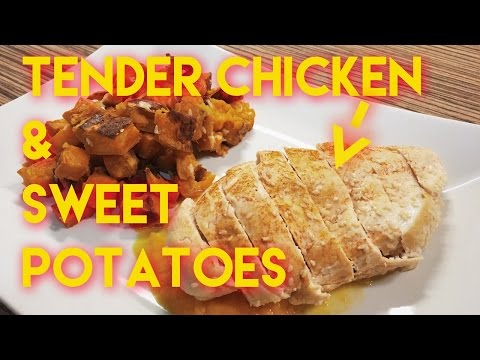 Perfect Chicken Breast With Roasted Sweet Potatoes | Cooking Chicken Breast Was Never Easier