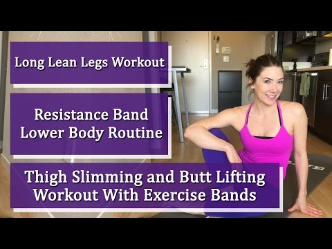 Long Lean Legs Workout | Thigh Slimming and Butt Lifting Workout With Exercise Bands
