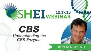 CBS SNP? CBS Upregulation? CBS and Sulfur? - Dr Ben Lynch
