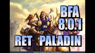 8 0 1 RET PALADIN TALENTS, ADD-ON, AND THOUGHTS!!!   RET