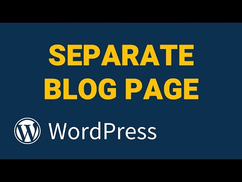 Create A Separate Page for Blog Posts in WordPress (Separate Blog Page)