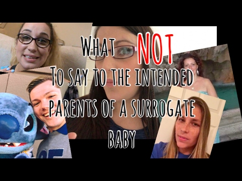 What NOT to say to the Intended Parent of a surrogate baby