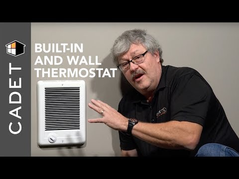 What to do when you have a heater with a built-in thermostat and wall thermostat    Cadet FAQs