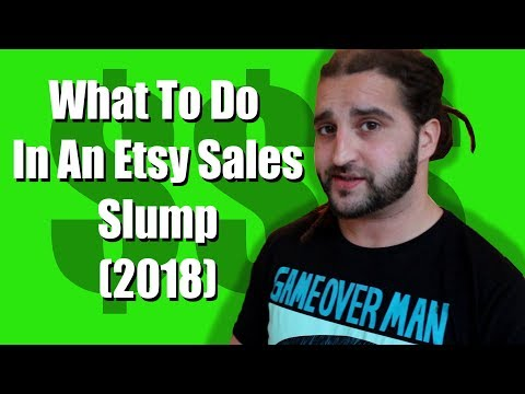What To Do In An Etsy Sales Slump (2018)