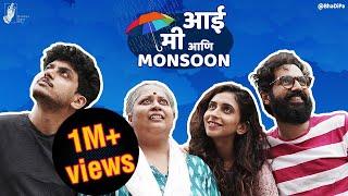 Aai, Me & Monsoon   #bhadipa