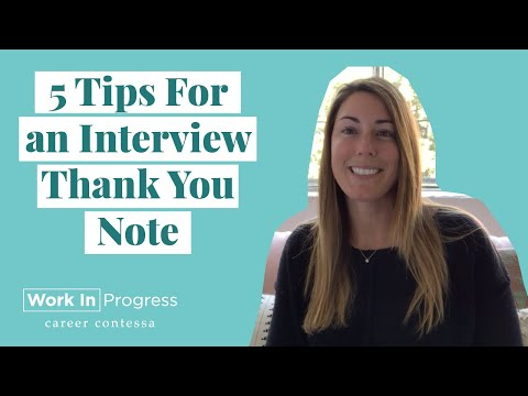 How to Write a Post-Interview Thank You Note