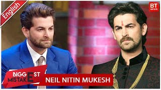Neil Nitin Mukesh | BIGGEST MISTAKE OF MY LIFE | I Wish I Wouldn't Have Done This