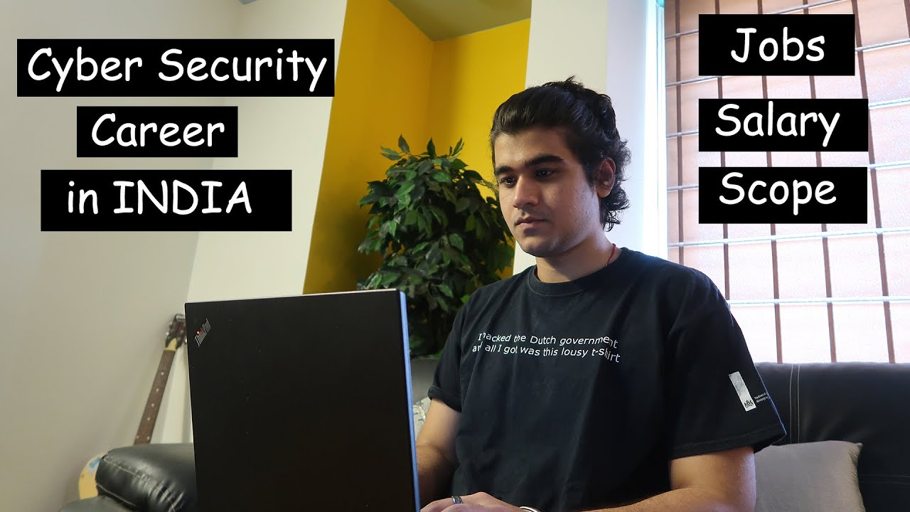 How to start Cyber Security Career in INDIA ?   Salary, Scope, Jobs, Resources