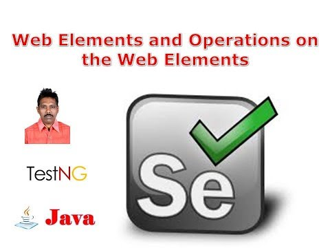 Selenium Class 22 - Web Elements and Operations on the Web Elements