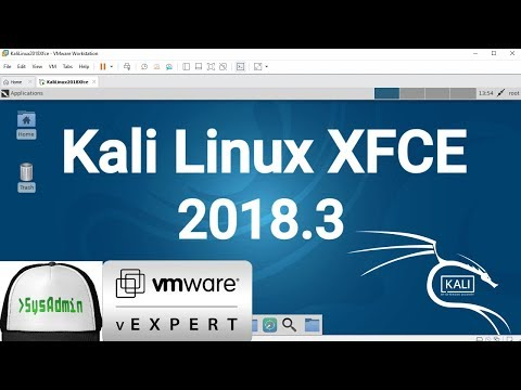 How to Install Kali Linux 2018.3 XFCE + VMware Tools + Review on VMware Workstation [2018]
