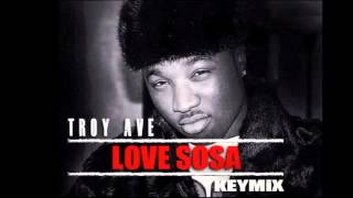 Troy Ave  Love Sosa Keymix  Download Link