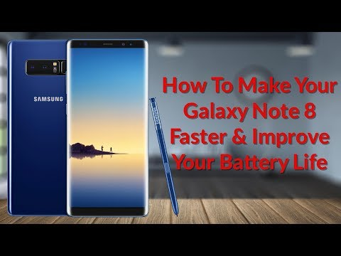 How To Make Your Galaxy Note 8 Faster & Improve Your Battery Life - YouTube Tech Guy