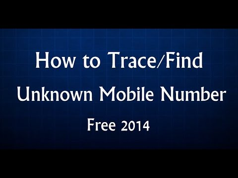 How to Trace/Find Unknown Mobile number - Location and Operator Also 2015