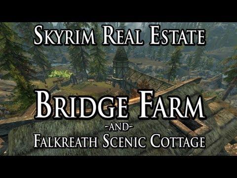 Skyrim Real Estate: Bridge Farm and Falkreath Scenic Cottage