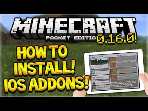 (iOS ADDONS) Minecraft Pocket Edition - 0.16.0 How To Install ANY Addon For iOS (Pocket Edition)