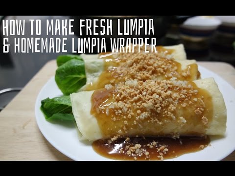 How to Make Fresh Lumpia and Homemade Lumpia Wrapper