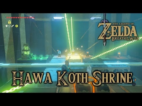 Zelda Breath Of The Wild Playthrough: Hawa Koth Shrine, The Current Solution (All Chests)