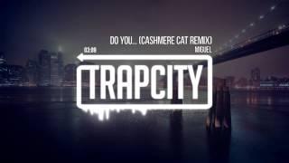 Miguel - Do You... (Cashmere Cat Remix)