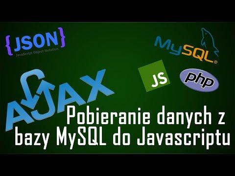 [AJAX] Pobieranie danych z bazy MySQL do Javascriptu