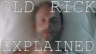 OLD RICK EXPLAINED | 3 REASONS WHY | The Walking Dead Season 8