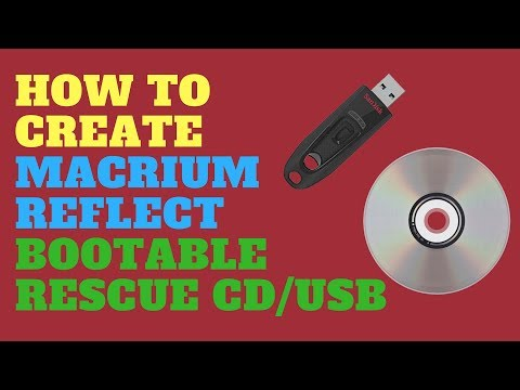 How To Create Macrium Reflect Bootable Rescue CD/USB