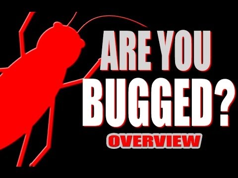 ARE YOU BUGGED? - OVERVIEW