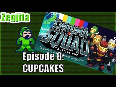 Chroma Squad Episode 08: CUPCAKES