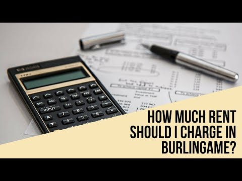 How Much Rent Should I Charge in Burlingame? Property Management Tips