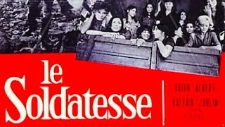 Le Soldatesse - Film Completo Full Movie Pelicula Completa by Film&Clips