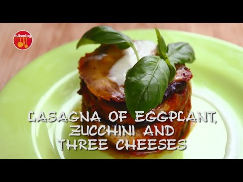 How to make mini LASAGNA OF EGGPLANT, ZUCCHINI AND THREE CHEESES
