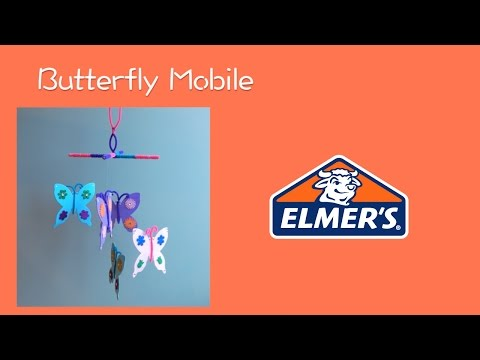 Butterfly Mobile - Elmer's Crafting Club