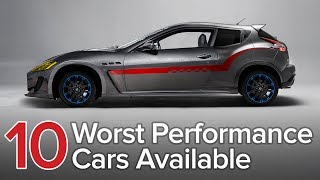 The 10 Worst Performance Cars You Can Buy: The Short List