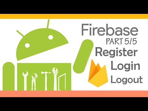 Firebase Android Tutorial [5/5] : Authenticate Users Using Email and Password