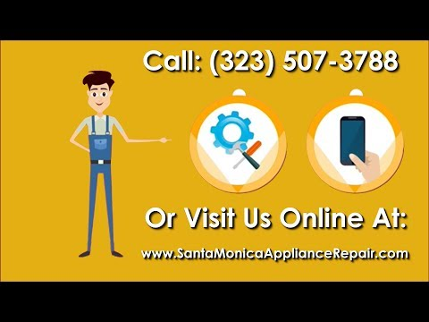Santa Monica Appliance Repair - Appliance Repair In Santa Monica, CA