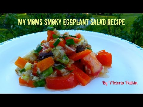 My Moms Smoky Eggplant Salad Recipe | By Victoria paikin