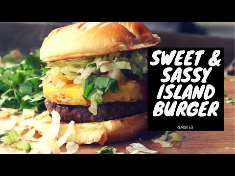 Sweet & Sassy Island Burgers Revisited On The Blackstone Griddle