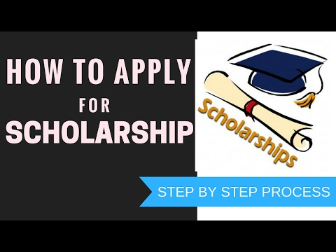 How To Apply For Scholarships - Step by step Procedure to apply for Scholarship