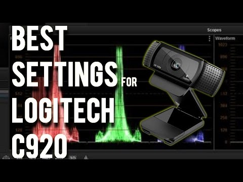 BEST SETTINGS: LOGITECH C920/C922 Web Cam 1080p/30fps