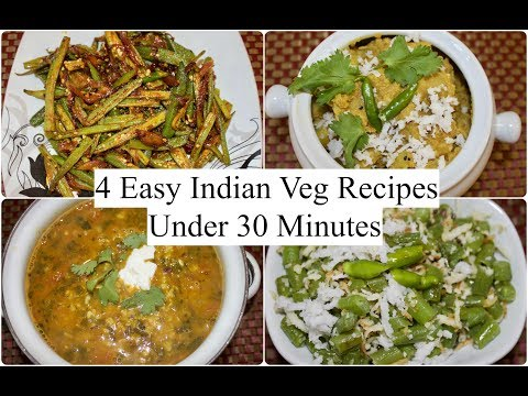 4 Easy Indian Veg Recipes Under 30 minutes | 4 Quick  Dinner Ideas | Simple Living Wise Thinking