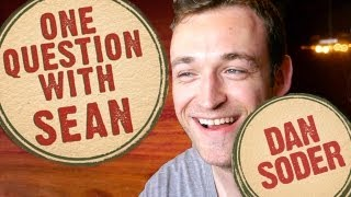 Dan Soder: Classy Escort Tale - One Question with Sean