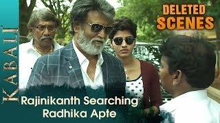 Rajinikanth in search of Radhika Apte | Kabali Deleted Scenes | Dhanshika | Pa Ranjith | V Creations