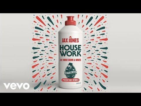 Jax Jones - House Work (Preditah Remix) ft. Mike Dunn, MNEK