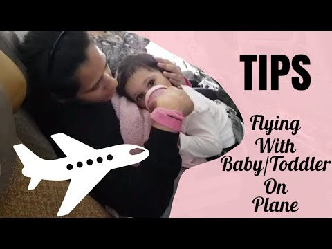 TIPS || Travelling with Baby and/or Toddler on Plane