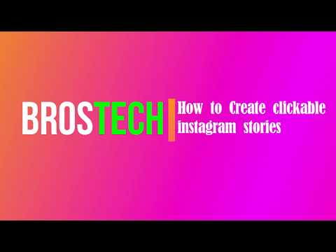 How To Create Clickable Links On Instagram Stories - BrosTech