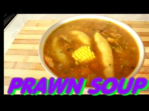 Prawn Soup -Seafood Soup Recipe /(Jamaican Cooking) Of Cooking | Recipes By Chef Ricardo