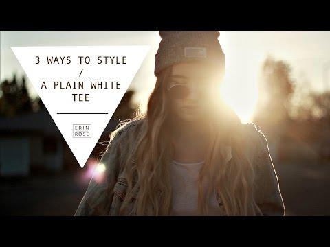 3 Ways to Style a Plain White Tee | Erin Rose