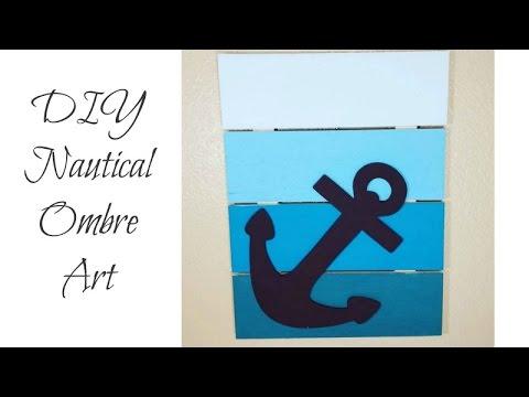 Nautical Anchor Ombre Art | DIY Decor on a Budget!